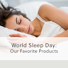World Sleep Day - Our Favourite Products