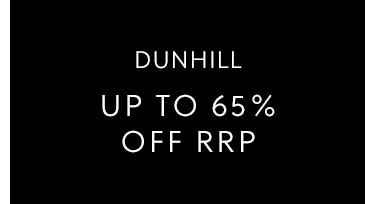 Dunhill Up to 65% off RRP