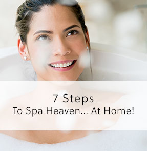 Seven Steps To Spa Heaven Blog