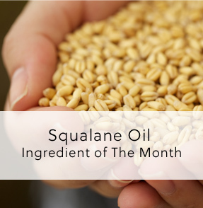 Ingredient Of The Month - Squalane Oil